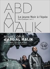Abd Al Malik - Le jeune noir à l'épée - Volume 1. 1 CD audio