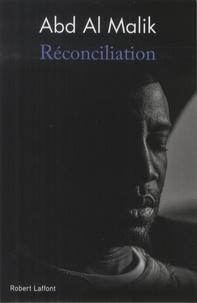 Abd Al Malik - Réconciliation - Comment faire peuple au XXIe siècle.