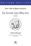 Abd al-Qâdir al-Jazâ'iri - Le Livre des Haltes - Tome 3, De 67 à 99.