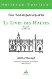 Abd al-Qâdir al-Jazâ'iri - Le livre des haltes - Tome 4, De 100 à 143.