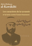 Abd al-Rahman Al-Kawâkibî - De la nature du despotisme et de la fin de l'esclavage.