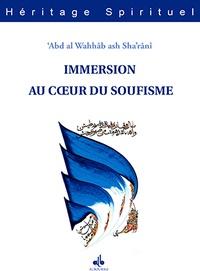 Abd al-Wahhâb Ash-Sha'rânî - Immersion au coeur du soufisme - L'intimité liant un maître à son disciple.
