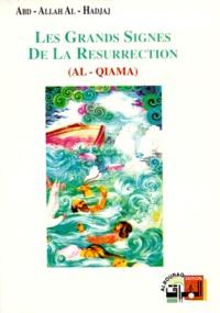 Abd-Allah Al-Hadjaj - Les grands signes de la résurrection.