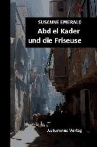 Abd el Kader und die Friseuse.