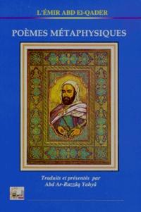 Abd El-Qader - Poèmes métaphysiques - 2ème édition.