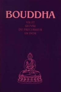 Abd-ru-shin - Bouddha - Vie et oeuvre du précurseur en Inde.