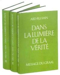 Abd-ru-shin - Dans la lumière de la vérité - Message du Graal Tome 3.