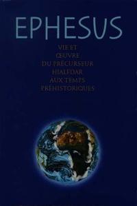 Abd-ru-shin - Ephesus - Vie et oeuvre du précurseur Hjalfdar aux temps préhistoriques.