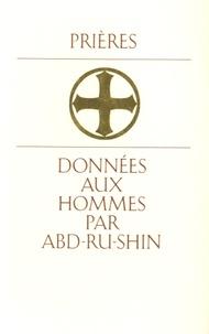 Abd-ru-shin - Prières données aux hommes par Abd-Ru-Shin.
