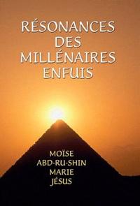 Abd-ru-shin - Résonances des millénaires enfuis.