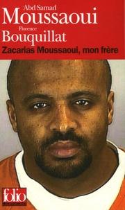 Zacarias Moussaoui, mon frère.pdf
