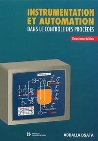 Abdalla Bsata - Instrumentation et automation dans le contrôle des procédés. - 2ème édition.