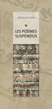 Abdallah Akar - Les poèmes suspendus - Peintures et calligraphies.