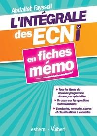 Abdallah Fayssoil - L'intégrale des ECNi en fiches mémo - Nouveau programme.