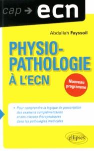 Abdallah Fayssoil - Physiopathologie à l'ECN.