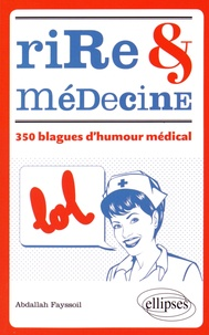 Accentsonline.fr Rire & médecine - 350 blagues d'humour médical Image