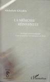 Abdallah Gnaba - La mémoire réinventée - Chronique anthropologique d'une association vietnamienne de Paris.
