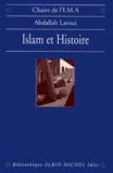 Abdallah Laroui et Abdallah Laroui - Islam et histoire.
