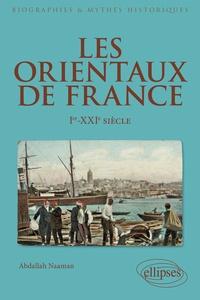 Les Orientaux de France - Ier-XXe siècle.pdf