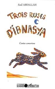 Abdallah Saïd - Trois ruses d'Ibnasya - Contes comoriens.