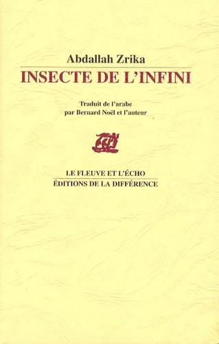 Abdallah Zrika - Insecte de l'infini.