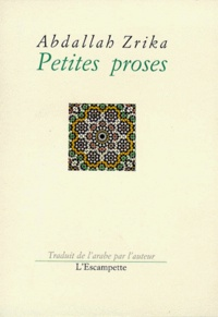 Abdallah Zrika - Petites proses.