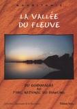 Abdallahi Fall et André Cormillot - La Vallée du fleuve - Du Guidimagha au parc national du Diawling.