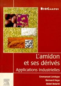 Lamidon et ses dérivés. - Applications industrielles.pdf