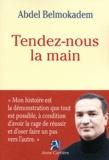 Abdel Belmokadem - Tendez-nous la main.