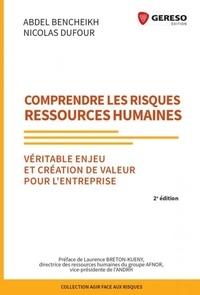 Abdel Bencheikh et Nicolas Dufour - Comprendre les risques ressources humaines - Véritable enjeu et création de valeur pour l'entreprise.