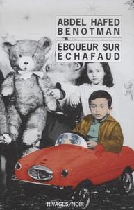 Abdel-Hafed Benotman - Eboueur sur échafaud.