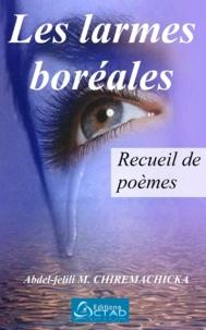 Abdel-Jelili M. Chiremachicka - Les larmes boréales.