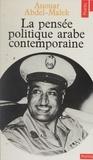 Abdel - La Pensée politique arabe contemporaine.