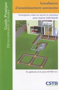 Installation dassainissement autonome - Conception, mise en oeuvre et entretien pour la maison individuelle.pdf