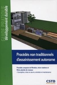 Procédés non traditionnels dassainissement autonome - Procédés compacts de filtration, micro-stations et filtres plantés de roseaux.pdf