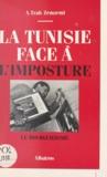Abdel-Majid Trab Zemzemi - La Tunisie face à l'imposture - Le Bourguibisme.