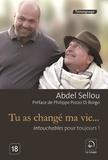 Abdel Sellou - Tu as changé ma vie.