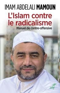 LIslam contre la radicalisation - Manuel de contre-offensive.pdf