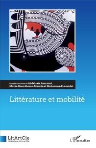 Abdelaziz Amraoui et Marie-Rose Abomo-Maurin - Littérature et mobilité.