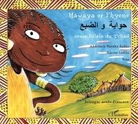 Abdelaziz Baraka Sakin et Xavier Luffin - Hawaya et l'hyène - Conte bilala du Tchad bilingue arabe-français.