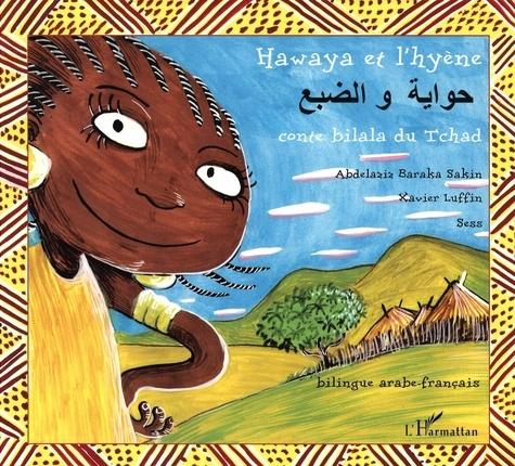 Hawaya et l'hyène. Conte bilala du Tchad bilingue arabe-français