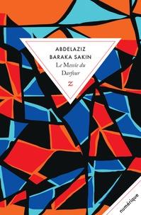 Abdelaziz Baraka Sakin - Le messie du Darfour.