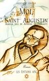 Abdelaziz Ferrah - Moi, Saint Augustin - Aurègh fils de Aferfan de Thagaste.