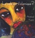 Abdelaziz Kacem - Le voile est-il islamique ? ou Le corps des femmes enjeu de pouvoir.