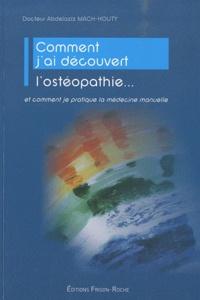 Comment jai découvert lostéopathie... - Et comment je pratique la médecine naturelle.pdf