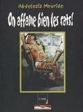 Abdelaziz Mouride - On affame bien les rats !.