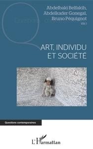 Abdelbaki Belfakih et Abdelkader Gonegaï - Art, individu et société.