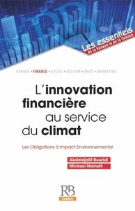 Linnovation financière au service du climat - Les obligations à impact environnemental.pdf