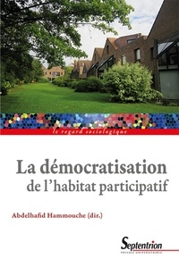 Abdelhafid Hammouche - La démocratisation de l'habitat participatif.