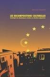 Abdelhafid Hammouche - Les recompositions culturelles - Sociologie des dynamiques sociales en situation migratoire.
